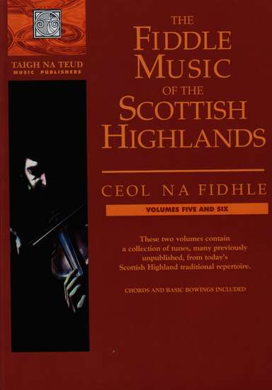 photo of The Fiddle Music of the Scottish Highlands, Vol. 5-6