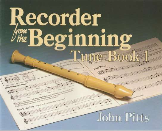 photo of Recorder from the Beginning, Tune Book 1