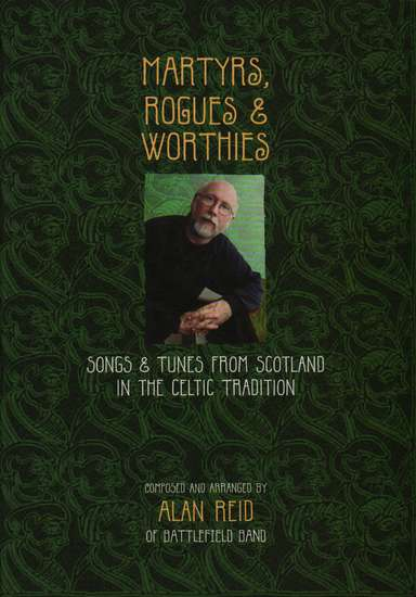 photo of Martyrs, Rogues & Worthies, Songs and Tunes from Scotland