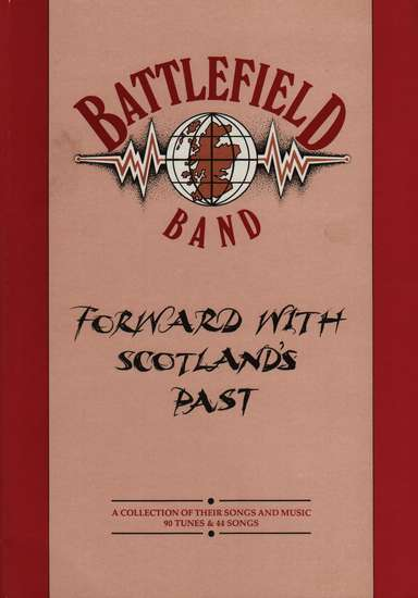 photo of Battlefield Band, Forward with Scotland