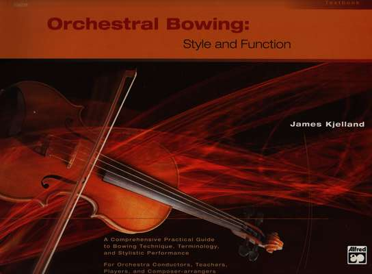 photo of Orchestral Bowing: Style and Function