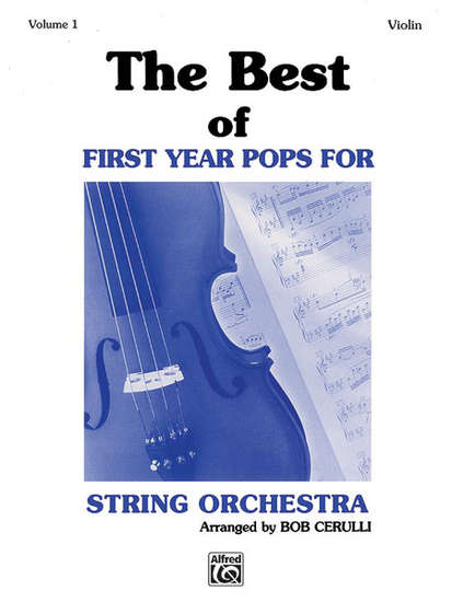photo of The Best of First Year Pops for String Orchestra, Vol. I, Violin