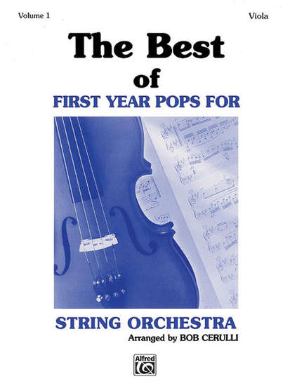 photo of The Best of First Year Pops for String Orchestra, Vol. I, Viola
