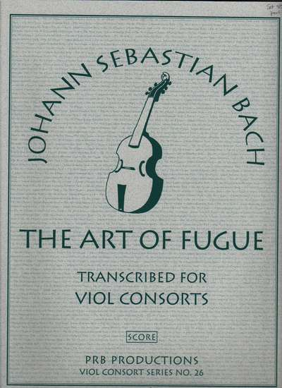 photo of The Art of the Fugue transcribed for Viol Consorts