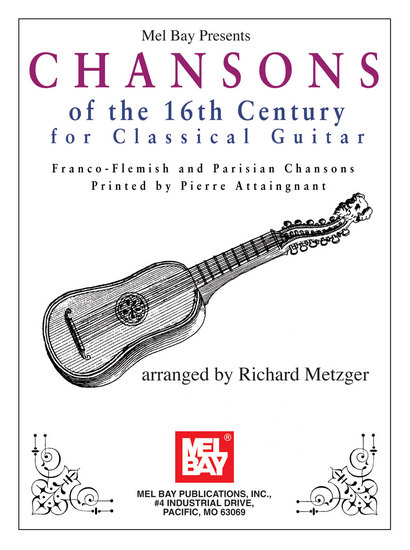 photo of Chansons of the 16th Century for Classical Guitar