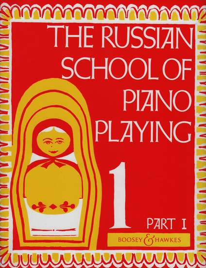photo of The Russian School of Piano Playing, Book 1 Part I