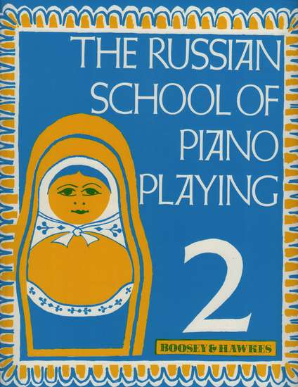 photo of The Russian School of Piano Playing, Book 2