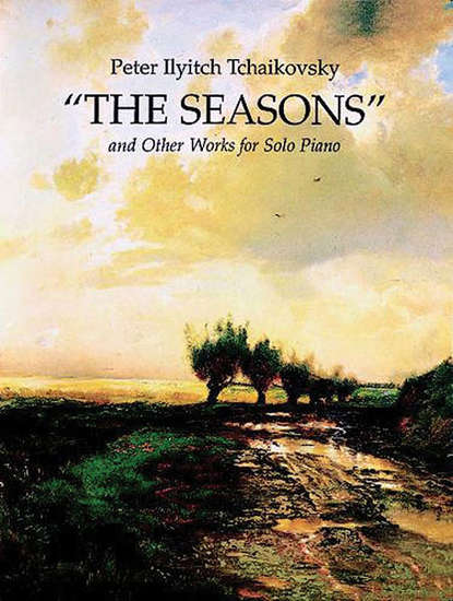 photo of The Seasons and Other Works for Solo Piano