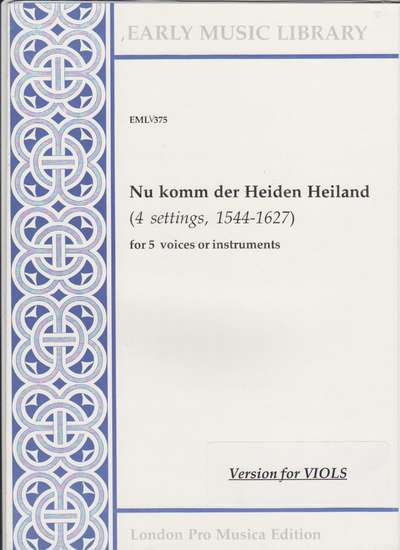 photo of Nu komm der Heiden Heiland, Version for Viols