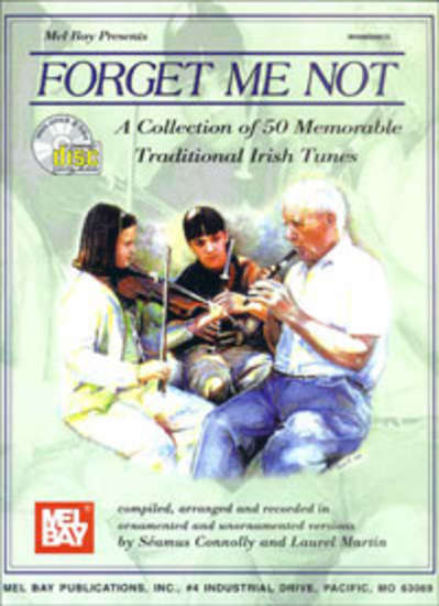 photo of Forget Met Not, A Collection of 50 Memorable Traditional Irish Tunes