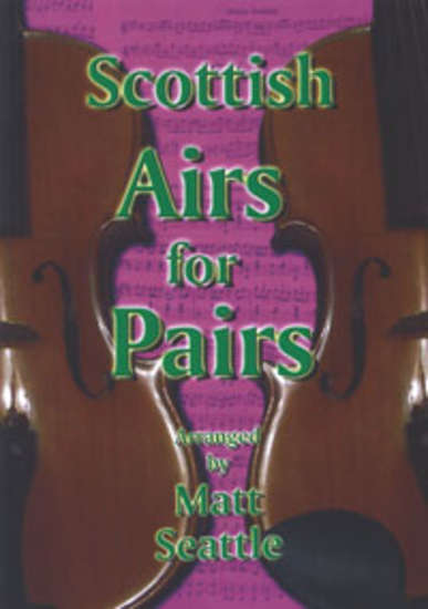 photo of Scottish Airs for Pairs, 22 Tunes
