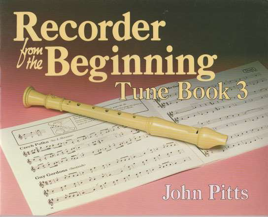 photo of Recorder from the Beginning, Tune Book 3