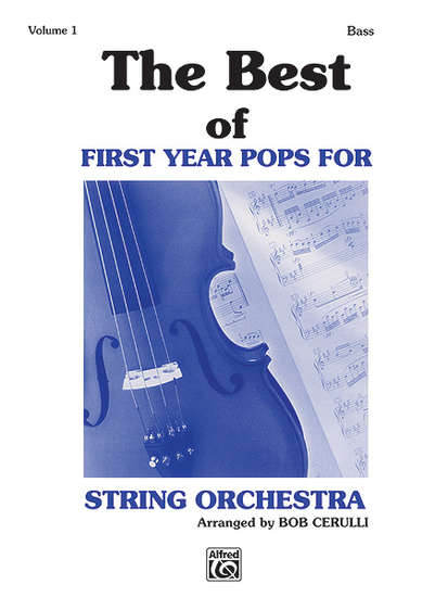 photo of The Best of First Year Pops for String Orchestra, Vol. I, Bass