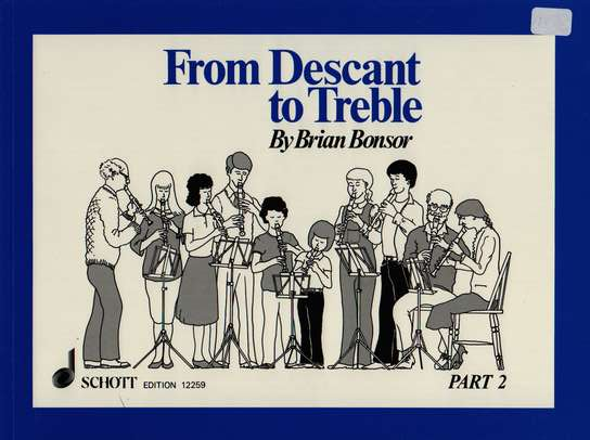 photo of From Descant to Treble, Part 2