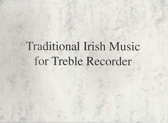 photo of Traditional Irish Music for Treble Recorder