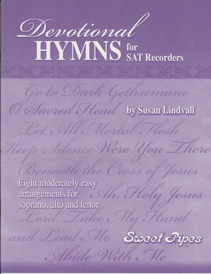 photo of Devotional Hymns for SAT recorders, 8 moderately easy arrangements