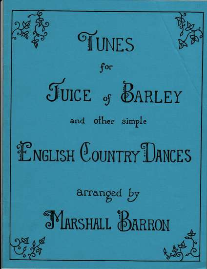 photo of Tunes for Juice of Barley and other simple English Country Dances