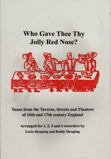 photo of Who Gave Thee Thy Jolly Red Nose, Tunes from the Taverns, Streets and Theatres
