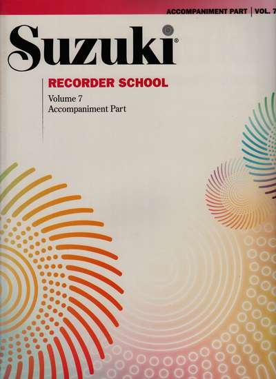 photo of Suzuki Recorder School, Vol. 7, Soprano and Alto, Accompaniment