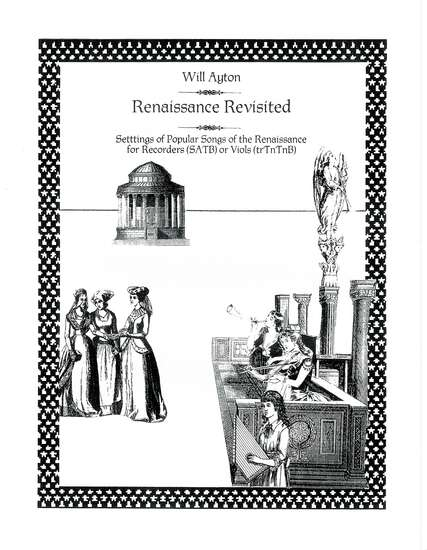 photo of Renaissance Revisited, Settings of Popular Songs of the Renaissance