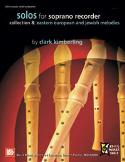 photo of Solos for Soprano Recorder, Collection 8, Eastern European and Jewish Melodies