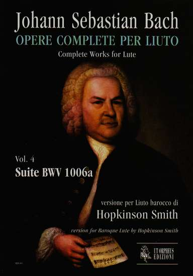 photo of Complete Works for Lute, Vol. 4, Suite BWV 1006a, for Baroque Lute