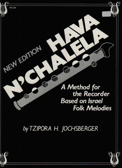 photo of New Edition Hava NChalela, A Method for the Recorder