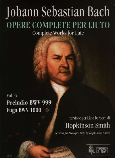 photo of Complete Works for Lute, Vol. 6, Preludio BWV 999, BWV 1000 for Baroque Lute