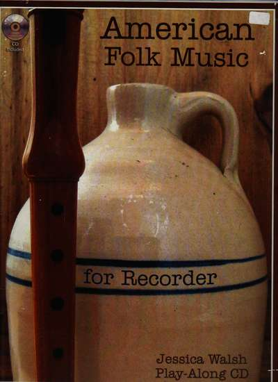 photo of American Folk Music for the Recorder with Play-Along CD