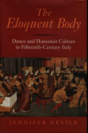 photo of The Eloquent Body, Dance and Humanist Culture in Fifteenth-Century Italy, cloth