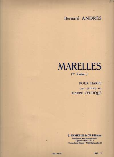 photo of Marelles, Cahier I, 12 little pieces for Harp or Celtic Harp