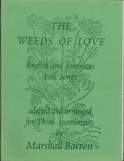 photo of The Weeds of Love, English and American Folk Songs
