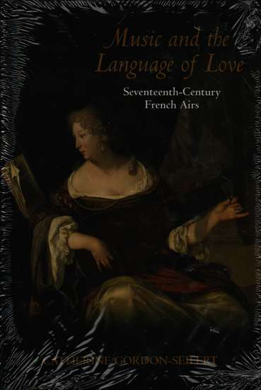 photo of Music and the Language of Love, Seventeenth-Century French Airs, cloth