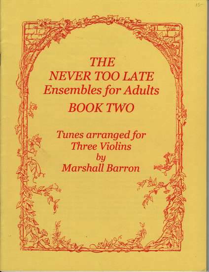 photo of The Never Too Late Ensembles for Adults, Book Two