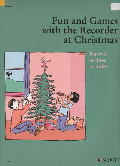 photo of Fun and Games with the Recorder at Christmas, For two or three