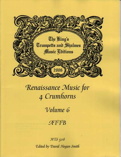 photo of Renaissance Music for 4 Crumhorns, Volume  6