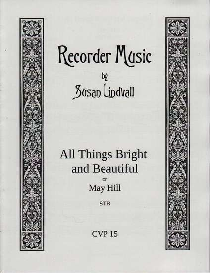 photo of All Things Bright and Beautiful or May Hill, trio version