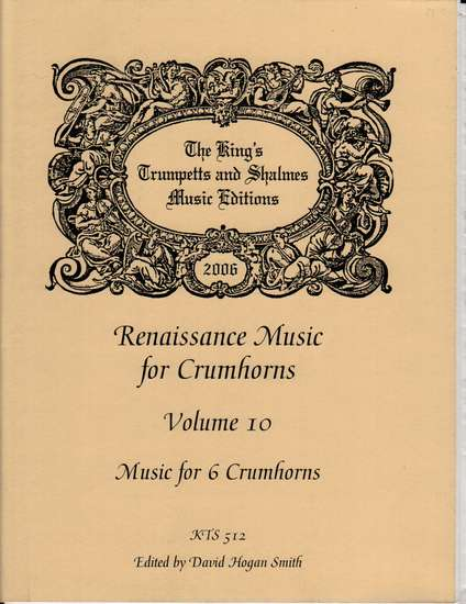 photo of Renaissance Music for 6 Crumhorns, Volume 10