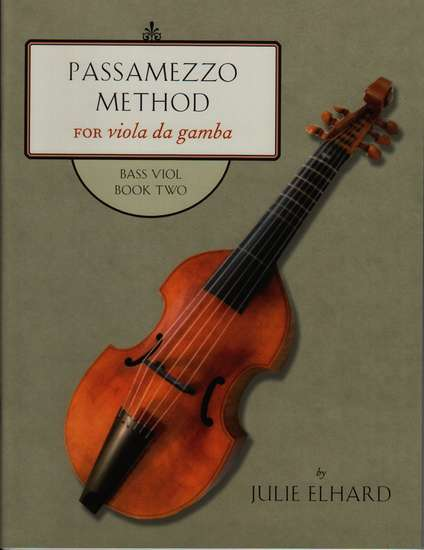photo of Passamezzo Method for viola da gamba, Bass Viol, Book Two