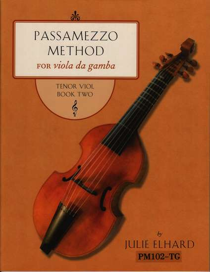 photo of Passamezzo Method for viola da gamba, Tenor Viol, Book Two, Treble clef version
