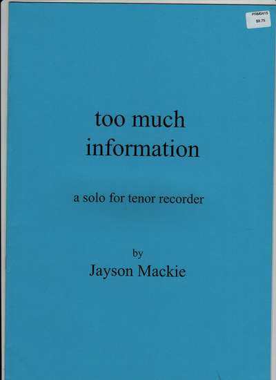 photo of too much information a solo for tenor recorder