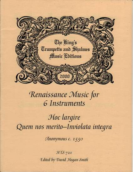 photo of Renaissance Music for 6 Instruments, Hoc largire, Quem nos merito-Inviolata