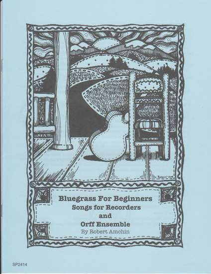 photo of Bluegrass for Beginners, Songs for Recorders and Orff Instruments