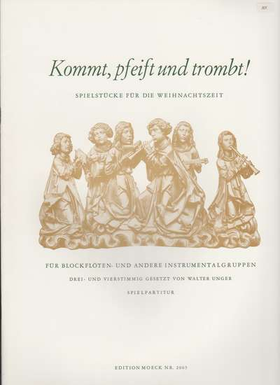 photo of Kommt, pfeift und trombt!, Come fife and trumpet! songs for Christmas