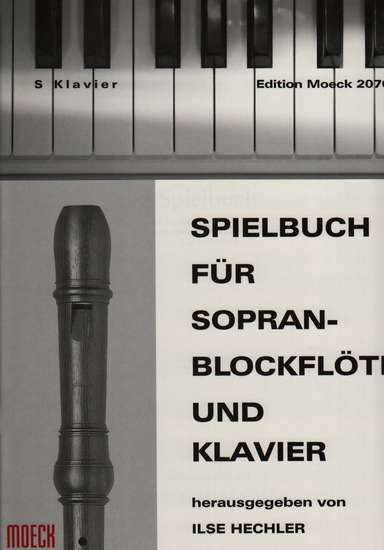 photo of Spielbuch fur Soprano Blockflote und Klavier, 48 tunes