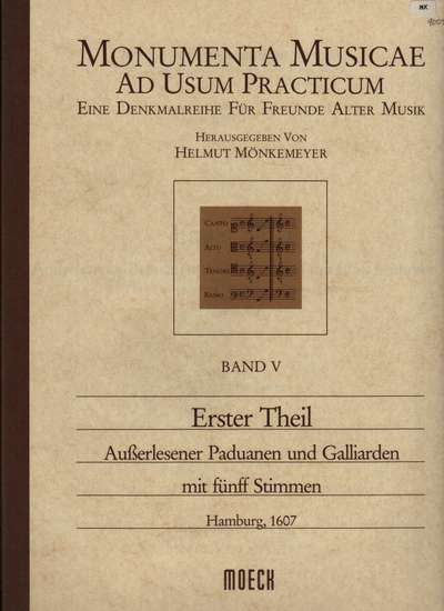 photo of Monumenta Musicae, Erster Theil, Paduanen and Galliardern in 5 parts