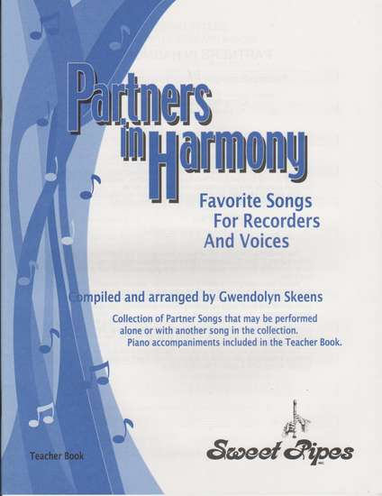 photo of Partners in Harmony, Favorite Songs for Recorders and voices, Teacher book