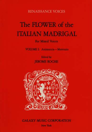 photo of The Flower of the Italian Madrigal, Vol. I: Animuccia-Marenzio