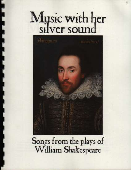 photo of Music with her silver sound, Sounds from the plays of William Shakespeare