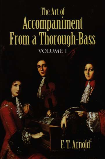 photo of The Art of Accompaniment from a Thorough-Bass, Volume I
